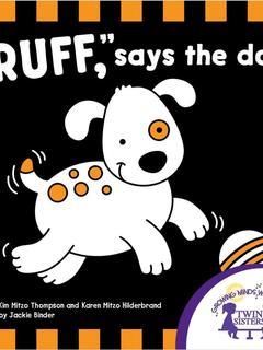 """Ruff,"" Says The Dog!"