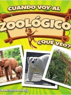Cuando voy al zoológico - ¿Qué veo?