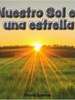 El Sol es nuestra estrella