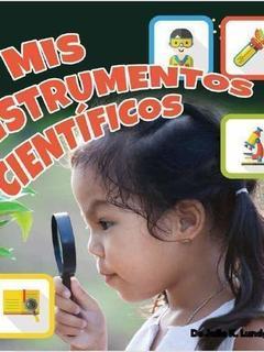 Mis instrumentos cientificos