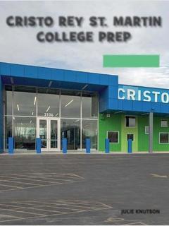 Cristo Rey St. Martin College Prep