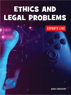 Esports:  Ethics and Legal Problems