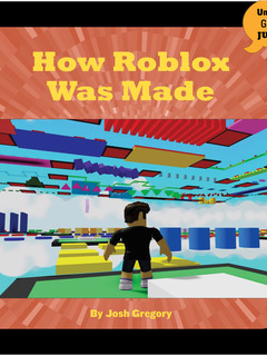 How Roblox Was Made