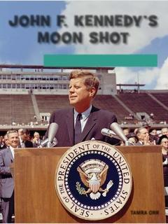 John F. Kennedy's Moon Shot