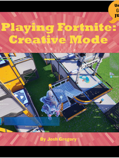 Playing Fortnite: Creative Mode
