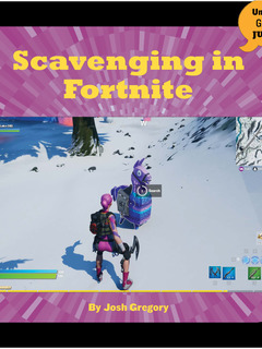 Scavenging in Fortnite