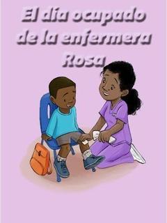 El día ocupado de la enfermera Rosa