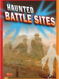 Haunted Battle Sites