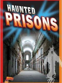 Haunted Prisons