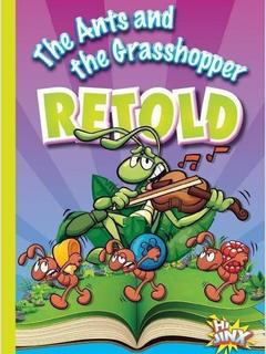 The Ants and the Grasshopper Retold