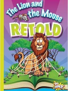 The Lion and the Mouse Retold