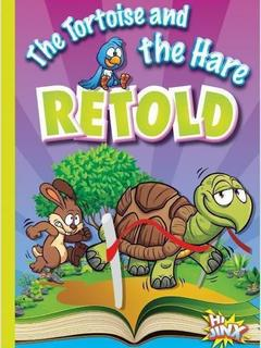 The Tortoise and the Hare Retold