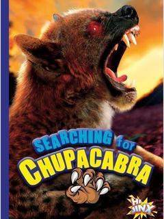 Searching for the Chupacabra