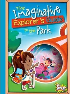 The Imaginative Explorer's Guide to the Park