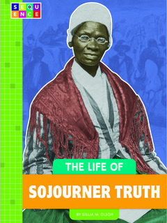 The Life of Sojourner Truth