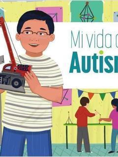 Mi vida con autismo