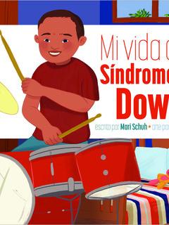 Mi vida con síndrome de Down
