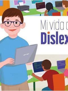 Mi vida con dislexia