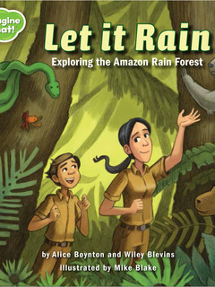 Let It Rain: Exploring the Amazon Rain Forest