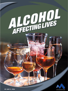 Alcohol: Affecting Lives