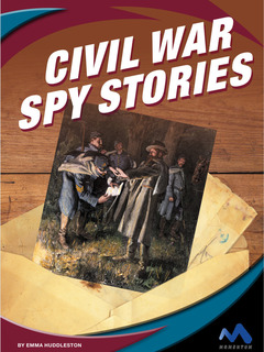 Civil War Spy Stories
