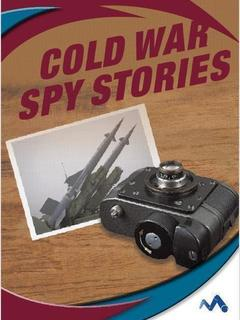 Cold War Spy Stories