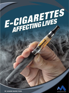 E-Cigarettes: Affecting Lives