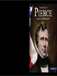 Franklin Pierce: Our 14th President