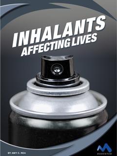 Inhalants: Affecting Lives