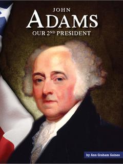 John Adams: Our 2nd President