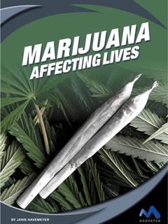 Marijuana: Affecting Lives