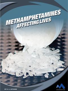 Methamphetamines: Affecting Lives