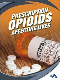 Prescription Opioids: Affecting Lives