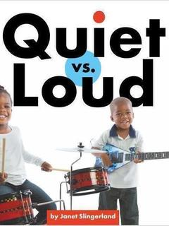 Quiet vs. Loud