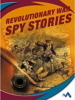 Revolutionary War Spy Stories