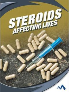 Steroids: Affecting Lives