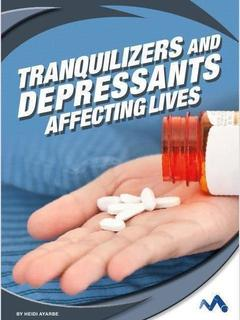 Tranquilizers and Depressants: Affecting Lives