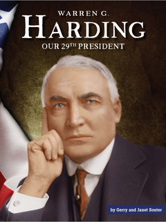 Warren G. Harding: Our 29th President