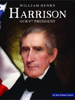 William Henry Harrison: Our 9th President