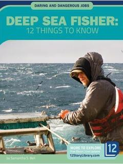 Deep Sea Fisher: 12 Things to Know