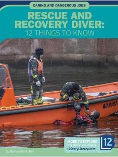 Rescue and Recovery Diver: 12 Things to Know