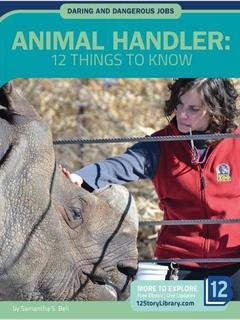 Animal Handler: 12 Things to Know