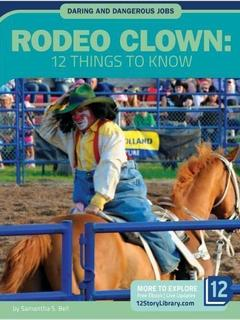 Rodeo Clown: 12 Things to Know
