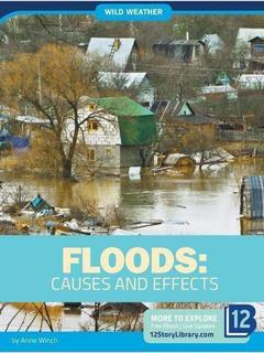 Floods: Causes and Effects