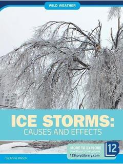 Ice Storms: Causes and Effects