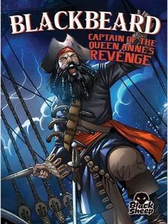 Blackbeard: Captain of the Queen Anne's Revenge
