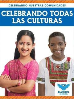 Celebrando todas las culturas
