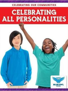 Celebrating All Personalities