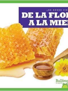 De la flor a la miel