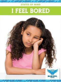 I Feel Bored